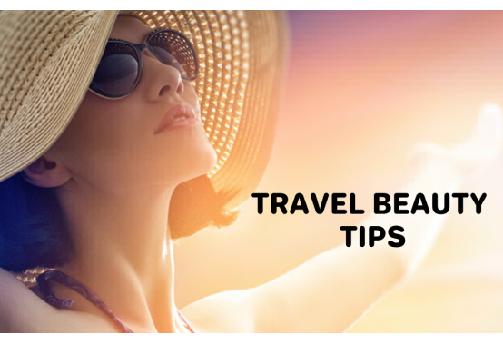 Travel Beauty Tips