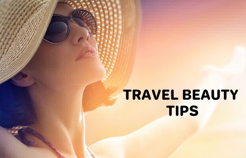 Travel Beauty Tips